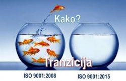 Kako izvršiti tranziciju sa standarda ISO 9001:2008 na standard ISO 9001:2015 @ StandCert d.o.o. Beograd