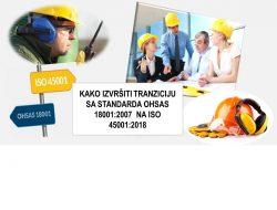 Tranziciona obuka: Kako izvršiti tranziciju sa OHSAS 18001:2007 na ISO 45001:2018 @ Pančevo