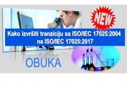 C18 Kako izvršiti tranziciju sa ISO/IEC 17025:2005 na ISO/IEC 17025:2017 @ Kragujevac