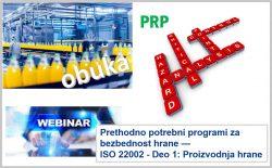 F08 Prethodno potrebni programi za bezbednost hrane — ISO 22002 Deo 1: Proizvodnja hrane (webinar)