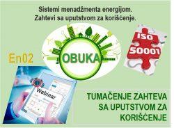 En02 ISO 50001:2018 - Sistemi menadžmenta energijom. Tumačenje zahteva sa uputstvom za korišćenje. - Webinar @ StandCert d.o.o. Beograd